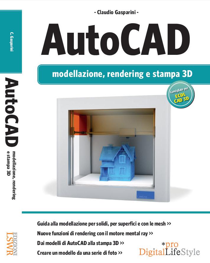 Testo AutoCAD: modellazione, rendering e stampa 3D